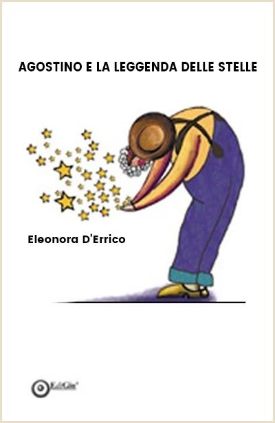 agostino la leggenda delle stella eleonora d'errico