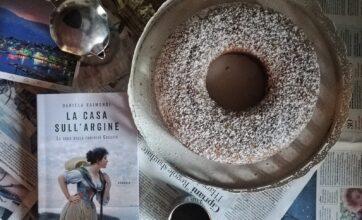 """Ricette per i libri: ciambellone miele e caffè per """"La casa sull'argine"""""""